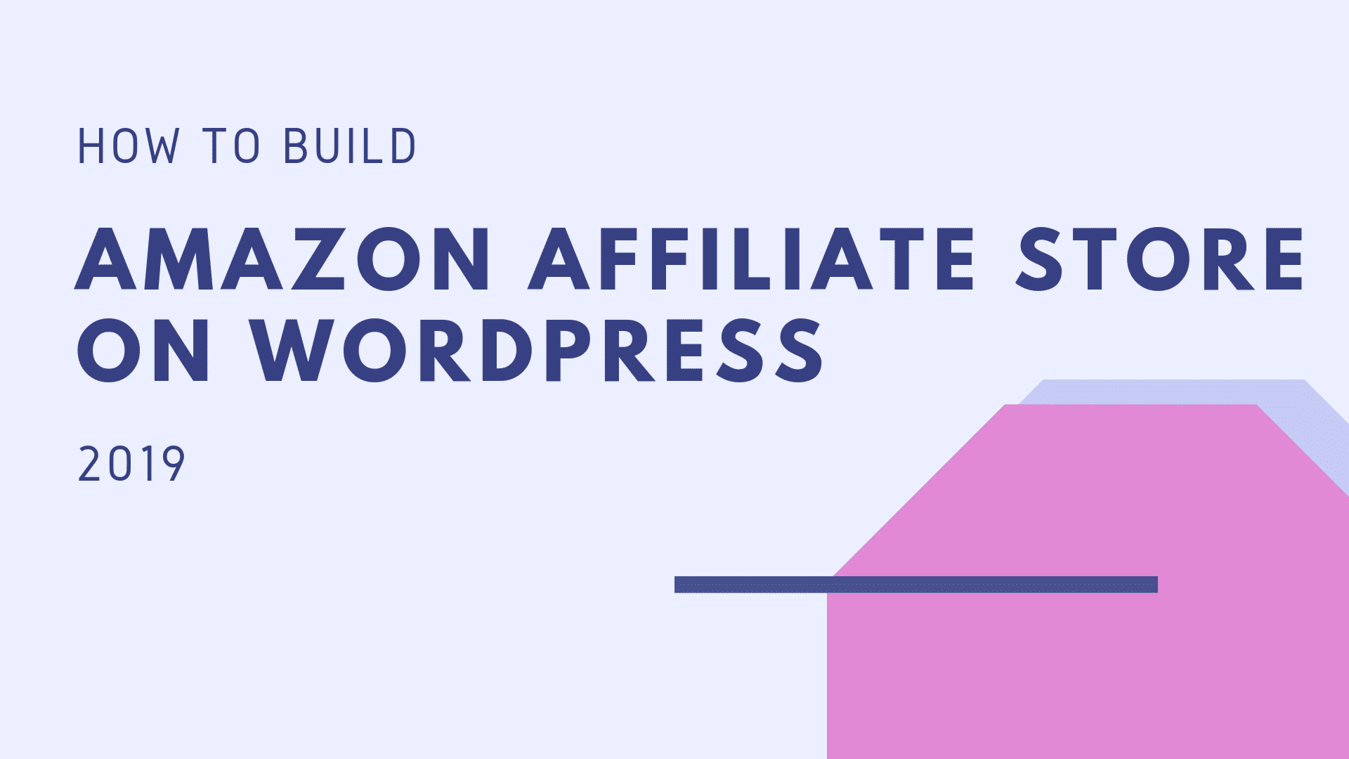 build-an-amazon-affiliate-store-on-Wordpress