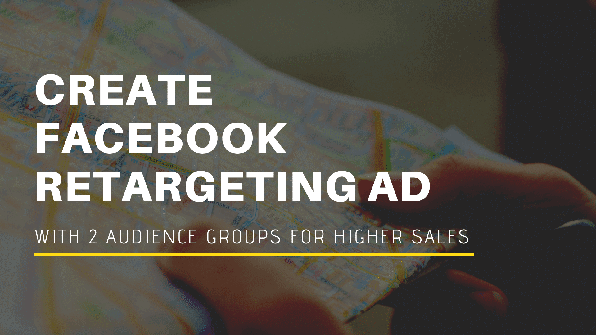 how-to-create-facebook-retargeting-ads-with-2-audience-group-for-higher-sales